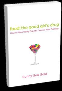 Food: The Good Girl's Drug